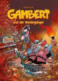 Gambert 03: ... und der Wiedergänger