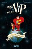 MiniViP & SuperViP - Das Geheimnis des Hin-Und-Weg