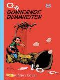 Gaston Neuedition 08: Donnernde Dummheiten