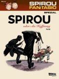 Spirou und Fantasio Spezial 28: Spirou oder: die Hoffnung (Teil 2)