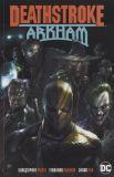 Deathstroke (2016) TPB 06: Arkham