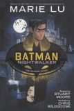 Batman: Nightwalker - The Graphic Novel (2019) SC