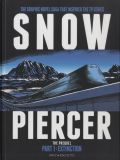 Snowpiercer: The Prequel (2019) 01: Extinction