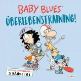 Baby Blues Sammelband 02: Überlebenstraining!