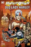 Harley Quinn: Old Lady Harley (2019)