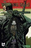 The Walking Dead (2006) Softcover 16: Eine größere Welt