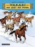 Yakari (Hardcover) 40: Der Geist der Pferde