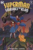 Superman smashes the Klan (2019) TPB 01