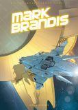 Mark Brandis 04: Aufstand der Roboter