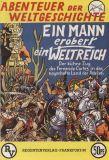 Abenteuer der Weltgeschichte (1996) 01: Ein Mann erobert ein Weltreich