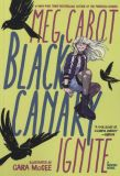 Black Canary: Ignite (2019) Graphic Novel