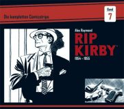 Rip Kirby 07: Die kompletten Comicstrips 1954-1955