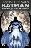 Batman: Was wurde aus dem Dunklen Ritter? [Neuausgabe]