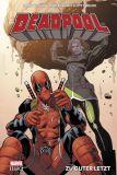 Deadpool (2016) Legacy Paperback 02 [17]: Zu guter Letzt [Hardcover]
