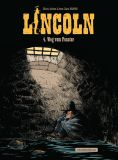 Lincoln 04: Weg vom Fenster