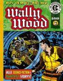 EC Archiv - Wally Wood 02 [Vorzugsausgabe]