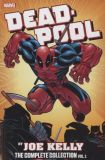 Deadpool (1997) By Joe Kelly: The Complete Collection TPB 01