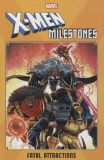 X-Men Milestones (2019) TPB: Fatal Attractions