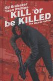 Kill or be Killed (2016) The Deluxe Edition HC