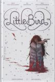 Little Bird (2019) HC 01: The Fight for Elders Hope