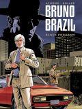Bruno Brazil - Neue Abenteuer 01: Black Program [Vorzugsausgabe]