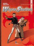 Wayne Shelton Gesamtausgabe 03 [Vorzugsausgabe]