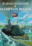 Die grossen Seeschlachten 07: Hampton Roads