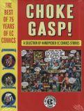 Choke Gasp! The Best of 75 Years of EC Comics (2019) HC