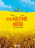 Die Arche Neo 01: Tod den Rindviechern!