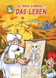Es war einmal... das Leben 03: Das Skelett