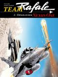 Team Rafale 03: Operation Nexus One