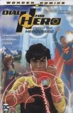 Dial H for Hero (2019) TPB 01: Enter the Heroverse