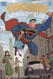 Superman smashes the Klan (2019) TPB 02