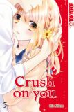 Crush on you 05