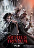 Arthus Trivium 04: Die unsichtbare Armee