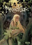 Brindilla 01: Die Schattenjäger