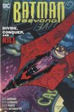 Batman Beyond (2016) TPB 06: Divide, Conquer, and Kill