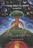 The Perry Bible Fellowship Almanack (2010) HC [Tenth Anniversary Edition]