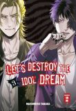 Let's destroy the Idol Dream 03
