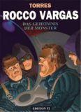 Rocco Vargas (1997) 07: Das Geheimnis der Monster [Vorzugsausgabe]