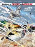 Die Abenteuer von Tanguy und Laverdure (1987) HC 22: Jagd mit Mach 2!