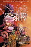 Seven to Eternity 03: Aufstieg und Fall