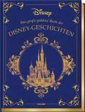 Disney - Das große goldene Buch der Disney-Geschichten
