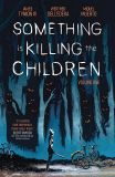 Something is Killing the Children (2019) TPB 01