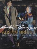 Austin Briggs: The Consummate Illustrator (2020) Artbook