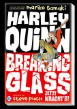 Harley Quinn: Breaking Glass - Jetzt krachts! (2020) SC