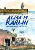 Alma M. Karlin: Weltbürgerin aus der Provinz