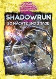 30 Nächte und 3 Tage (Shadowrun 6. Edition)