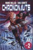 Chrononauts (2015) TPB 02: Futureshock
