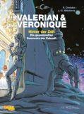 Valerian und Veronique: Hinter der Zeit (Hardcover)